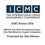 Deborah Hileman - #MeToo and Other Smoldering Crises: How Bad Behavior Impacts Companies