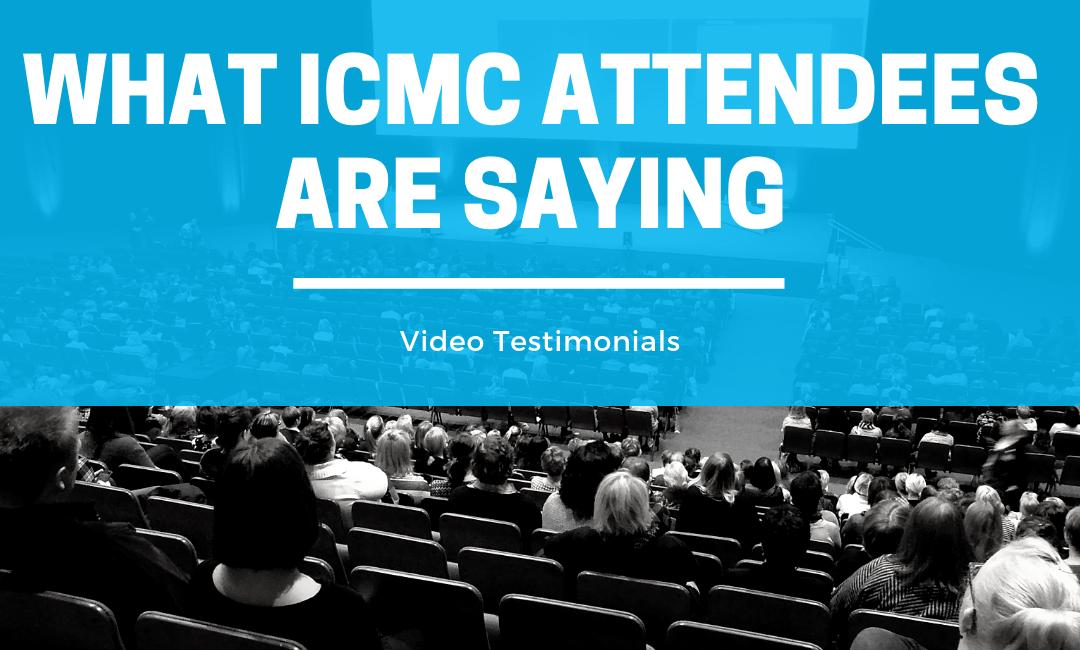ICMC Attendee Testimonials – Marc Kantor