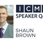Q&A with ICMC 2019 Speaker, Shaun Brown