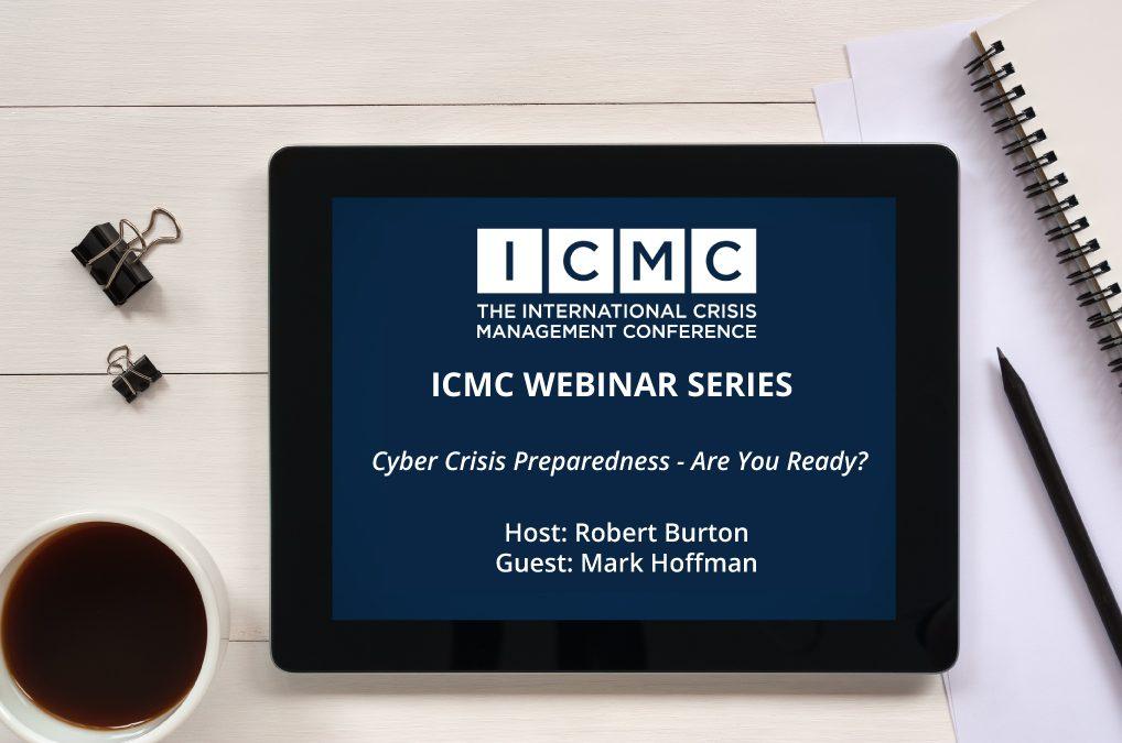 Webinar Video Clip: Cyber Crisis Preparedness – Are You Ready?